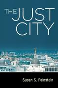 The Just City </br>  Susan S. Fainstein | Cornell University Press, Ithaca NY and London </br> Cover
