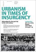 Planum News 07 | Masterclass Iuav Venezia | Urbanism in Time of Insurgency