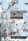 Territories in Crisis. Architecture and Urbanism Facing Changes in Europe