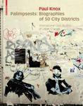 Palimpsests: Biographies of 50 City Districts <br/> International Case Studies of Urban Change <br/> Cover, Birkhäuser ©