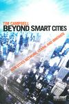 Beyond Smart Cities. How Cities Network, Learn, and Innovate <br/> Cover, Earthscan Publications Ltd. ©