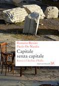 Capitale senza capitale. Roma e il declino d'Italia </br>Romano Benini e Paolo de Nardis | Donzelli </br> Cover