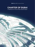 Charter of Dubai. A Manifesto of Critical Urban Transformation <br/> by Sabine Müller and Andreas Quednau - SMAQ, JOVIS, 2012 ©