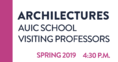 Planum News 05.2019 Archilectures AUIC School Visiting Professors May 2019