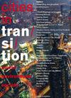 Cities in Transition. Power, Environment, Society
