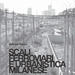 Scali ferroviari e urbanistica milanese / Railway areas in Milan, by Gabriele Pasqui, Planum Magazine no. 34, 2017