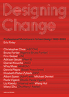 Designing Change. Eric Firley. nai010 publishers 2019 © Cover