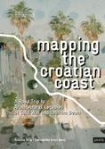 Mapping the Croatian Coast. Antonia Dika and Bernadette Krejs (Eds) Jovis 2020 | Cover