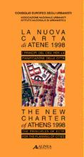 La nuova Carta D'Atene 1998/The New Charter of Athens 1998