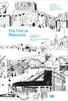 Book_THE CITY AS RESOURCE_Chair of Prof. Kristaanse