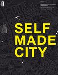 Selfmade City, by Kristien Ring and Franziska Eidner <br/> JOVIS VERLAG Publisher, Berlin, 2013 ©