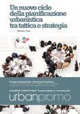 Un nuovo ciclo della Pianificazione Urbanistica tra Tattica e Strategia | </br> Planum Publisher 2016