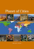 Planet of Cities, by Angel Shlomo <br/> Lincoln Institute of Land Policy, Cambridge 2012 ©