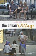 The Urban Village: A Charter for Democracy and Local Self-sustainable Development_Cover