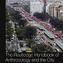 Setha Low (ed.), The Routledge Handbook of Anthropology and the City, Routledge, New York 2019