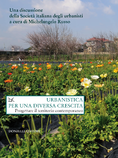 """URBANISTICA PER UNA DIVERSA CRESCITA"", a cura di Michelangelo Russo | Donzelli editore, 2014 ©"