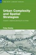 Urban Complexity and Spatial Strategies, Patsy Healy, Routledge, 2006