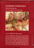 Scenari strategici, edited by A. Magnaghi, Alinea 2008