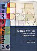 Proposte urbane, Marco Venturi, Opus editore, 2004