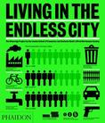 Living in the Endless City_ Cover <br/> Source: PHAIDON